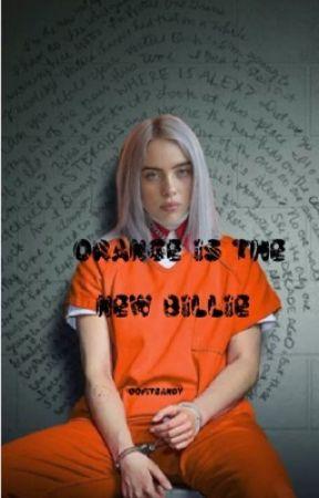 Orange is the New Billie by oofitsandy