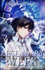 Legendary Week! by blaziken01trainer