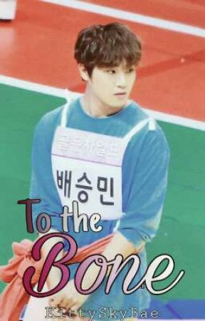 To The Bone [One-Shot] [Golden Child YoungTaek X SeungMin] by KittySkyBae