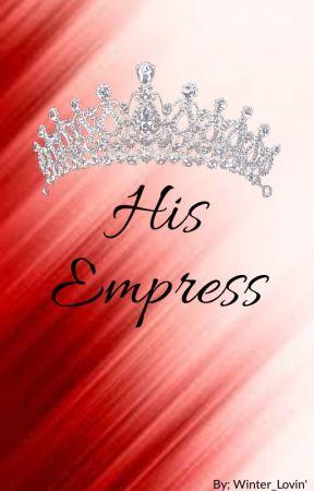 His Empress by Winter_lovin