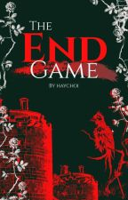 The End Game ((rewriting))✔ by grayeon