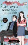 My Lovely Bodyguard (SUDAH TERBIT) cover