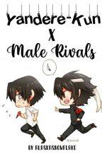 °Ayato Aishi x Male Rivals?! °*Book 1* by AlaskaTheAuthor