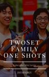 TwoSet Family One Shots cover