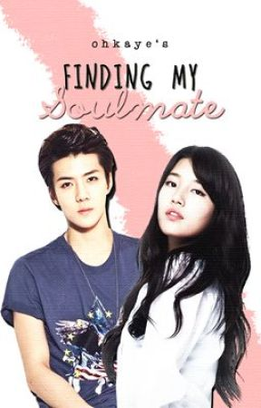 Finding My Soulmate [ONE SHOT] by OhKaye