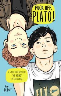 Fuck off, Plato! [No Homo Webcomic Fanfic] cover