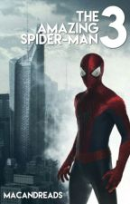 The Amazing Spider-Man 3 by macandreads