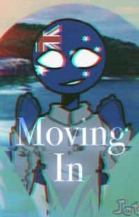 Moving in (countryhumans Australia) cover