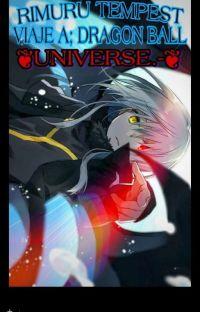 Rimuru Tempest; Viaje A Dragon Ball Universe. cover