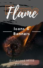 ―; Flame ;― [ICONS & BANNERS] by Enhanced_Mind