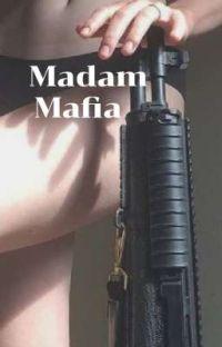Madam Mafia cover