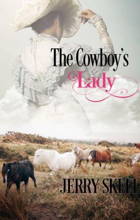 The Cowboy's Lady by JerrySkell