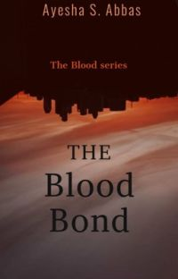 The Blood Bond ✔️ cover