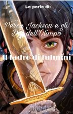 Le perle di Percy Jackson e gli Dei dell'Olimpo (Il ladro di fulmini) COMPLETA by _daughter_of_Atena_