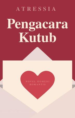 PENGACARA KUTUB (SELESAI) by atressia