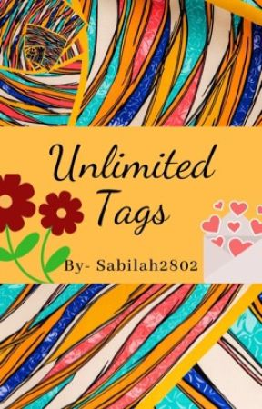 Unlimited Tags  by nur_zilmati_