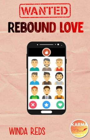 Wanted Rebound Love (21+) [COMPLETED] by iammrsred