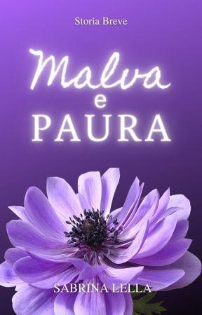 Malva e Paura by Sayami98