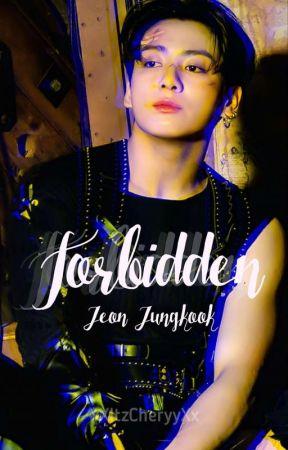 Forbidden - Jeon Jungkook ✔ by xXItzCheryyXx