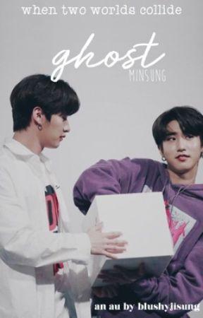 ghost    minsung ✔️ by blushyjisung