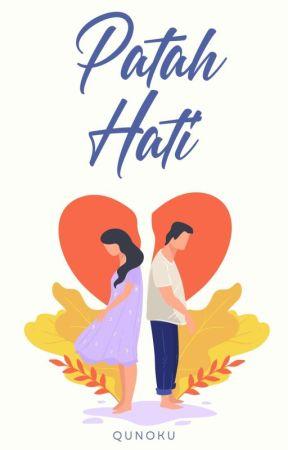 PATAH HATI by Qunoku