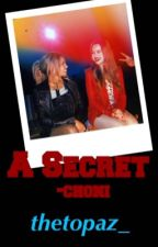 A Secret - Choni by thetopaz_