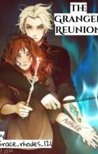 The Granger Reunion {Dramione}[COMPLETED]  by Grace_rhodes_121