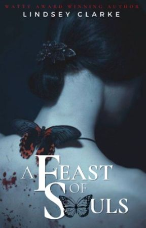 A Feast Of Souls: A Dark Paranormal Romance **COMING 2021** by LittleCinnamon
