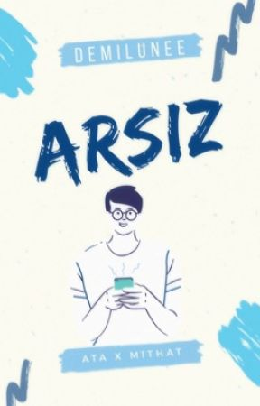 Arsız||texting [boyxboy] by demilunee