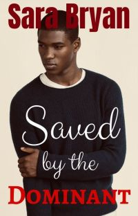 Saved by the Dominant {BoyxMan} cover