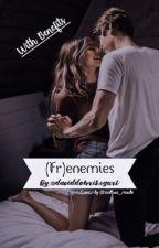 (Fr)Enemies by lafayettesgurl