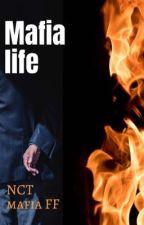 ~Mafia Life~ NCT mafia FF by itzagoodday