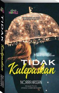 TIDAK KULEPASKAN cover