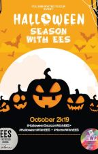 HALLOWEEN SEASON WITH EES by EESOfficial_