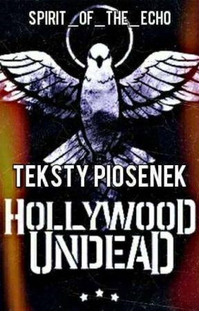 Hollywood Undead ~ teksty piosenek/LYRICS by spirit_of_the_echo
