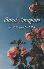 Band Imagines by ghxstinthemirrxr