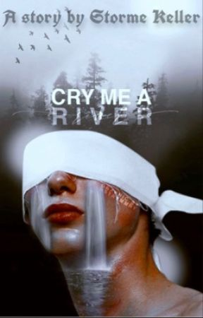 Cry Me A River by LatifaKeller