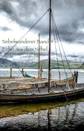 Leseprobe Nebelwanderer Band 4 - Echo aus dem Nebel by AlineStuart