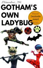 Gotham's Own Ladybug by Miraculous_786