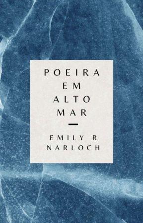 Poeira em Alto Mar  by narloche