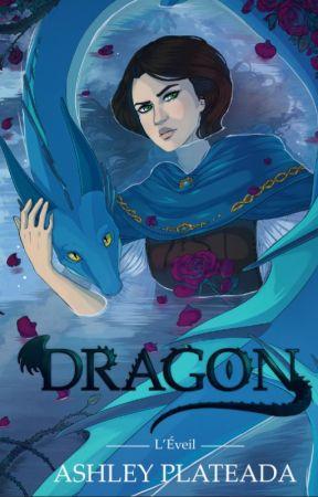 Dragon l'éveil by ashley_plateada