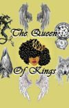 The Queen of Kings (Completed) (Under Editing) cover