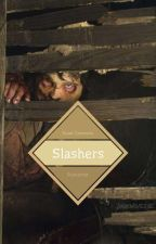 Slasher Preferences, Scenarios, And Headcannons by Gears_Circuits