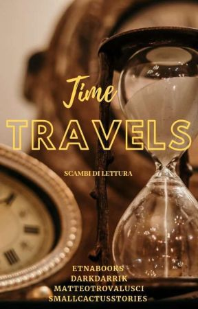 Time Travels - scambi di lettura by smallcactusstories