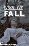 When We Fall cover