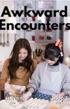 Awkward Encounters cover