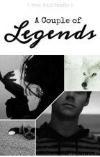 A Couple of Legends《 Teen Wolf Fanfic 》, de babii_stilinski