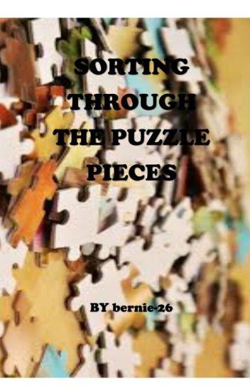 Sorting Through Life's Puzzle Pieces