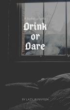 Drink or Dare// Kiribaku fanfic by lazy_bunnY1234