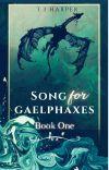 Song For Gaelphaxes Book One {Nim's  Dragon Series - A Seedworld Novel} cover